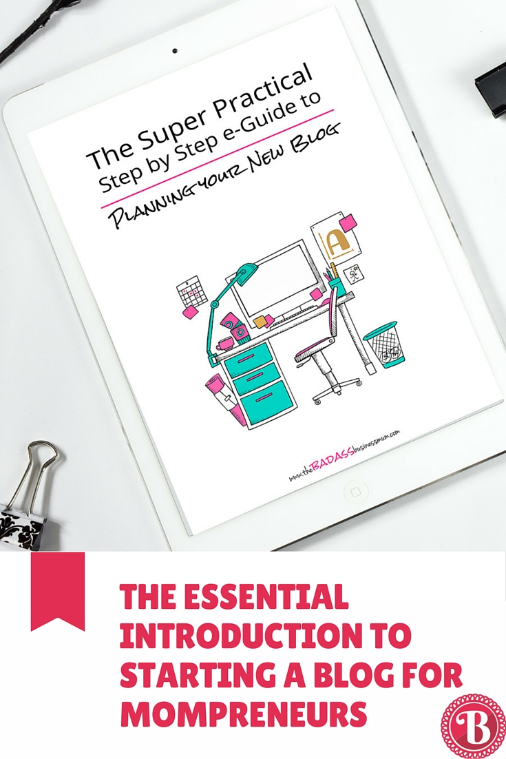 PIN The Essential Introduction to Starting a Blog for Mompreneurs