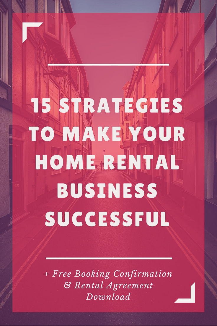 15 Strategies To Make Your Home Rental Business Successful Brand