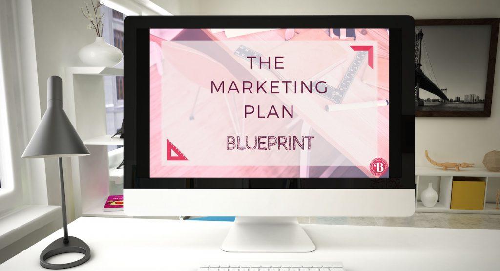 The Marketing Plan Blueprint - Marketing Planning Process
